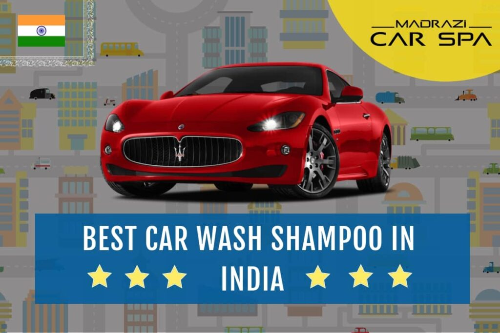 The best car wash shampoo in India