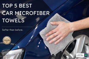 header image of top 5 best car microfiber towels in india